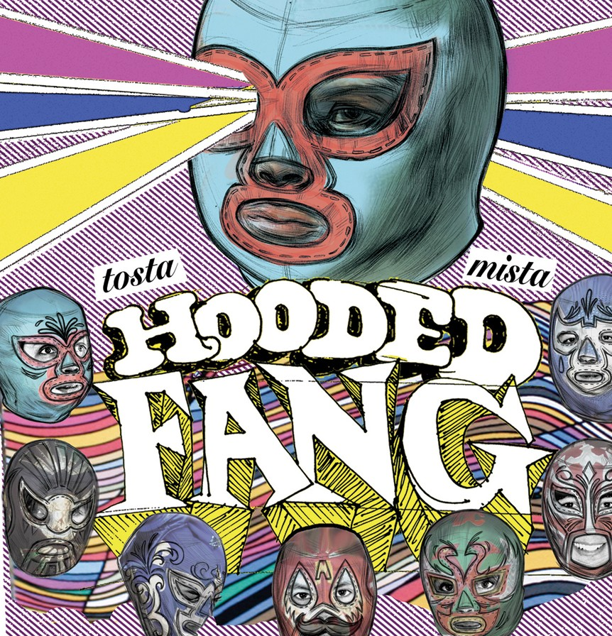 hooded-fang-tosta-mista